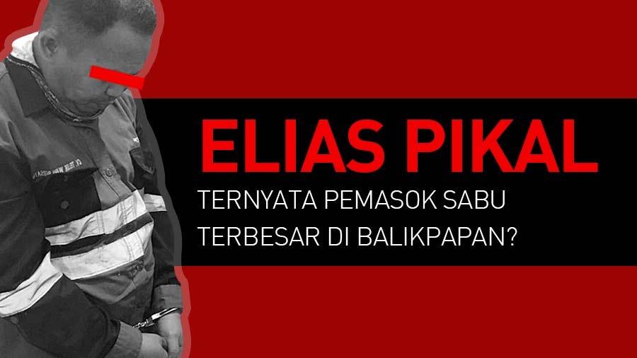 Astaga, Elias Pikal Jadi Bandar Sabu?